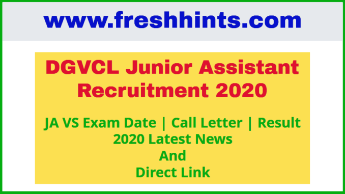 DGVCL Junior Assistant Recruitment 2020 Exam Date Admit Card Result