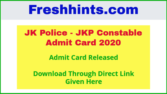 JKP Constable Admit Card 2020
