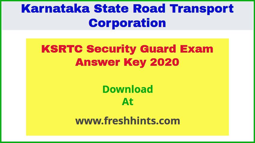 KSRTC Security Guard Exam Answer Key 2020