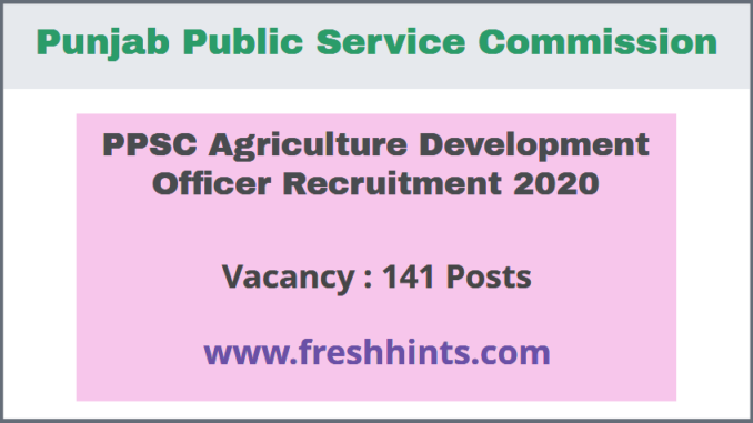 PPSC Agriculture Development Officer Recruitment 2020