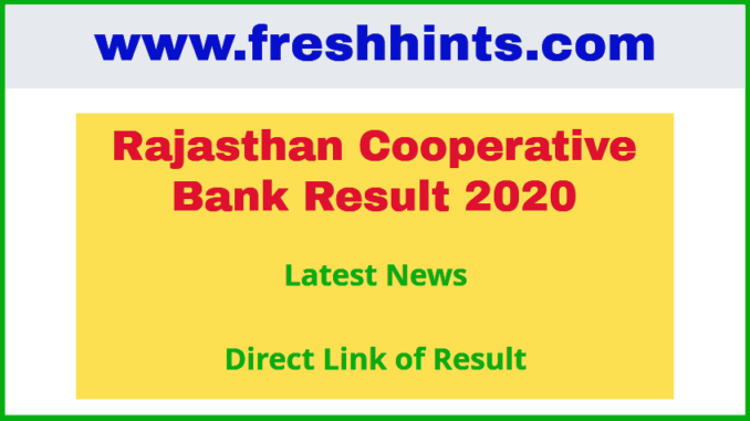 Rajasthan Cooperative Bank Result 2020