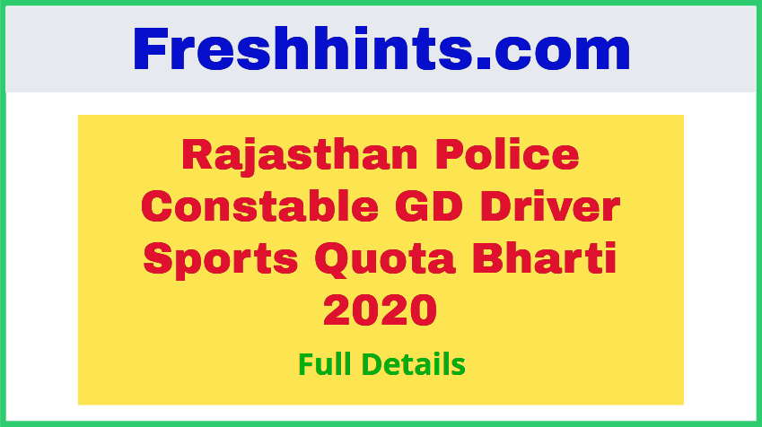 Rajasthan Police Constable GD Driver Sports Quota Bharti 2020