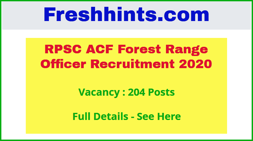 RPSC ACF Forest Range Officer Recruitment 2020