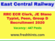 RRC ECR Clerk JE Steno Typist Peon Group D Recruitment 2020