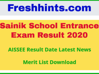 Sainik School Entrance Exam Result 2020