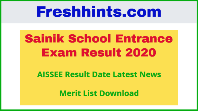 Sainik School Entrance Exam Result 2020