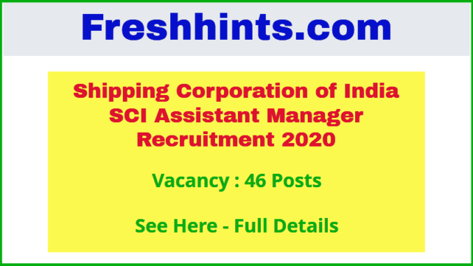 SCI Assistant Manager Recruitment 2020