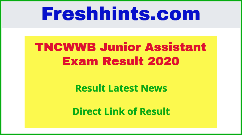 TNCWWB Junior Assistant Exam Result 2020