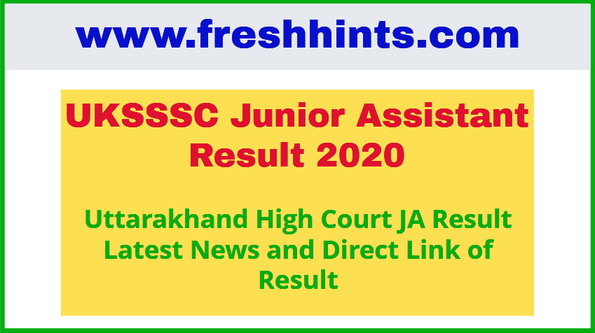 Uttarakhand High Court Junior Assistant Result 2020