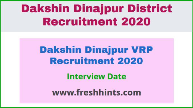 Dakshin Dinajpur VRP Recruitment 2020