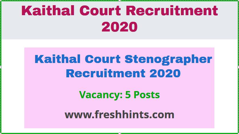 Kaithal Court Stenographer Recruitment 2020 (2)