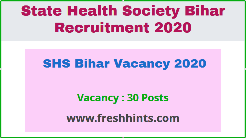 SHS Bihar Vacancy 2020