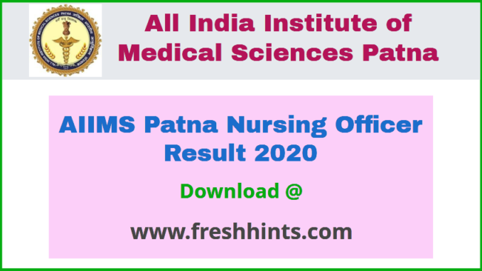 AIIMS Patna Nursing Officer Result 2020