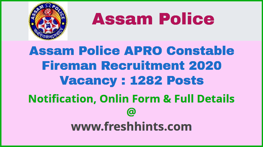 Assam Police Constable and Fireman Recruitment 2020