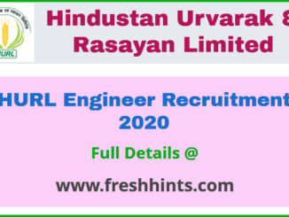 Hindustan Urvarak & Rasayan Limited Engineer Recruitment 2020