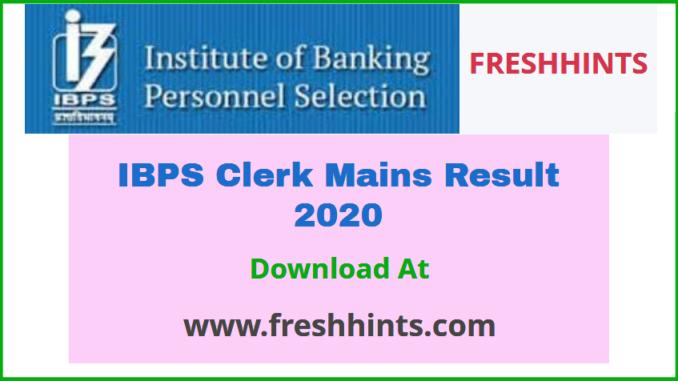 IBPS Clerk Mains Result 2020
