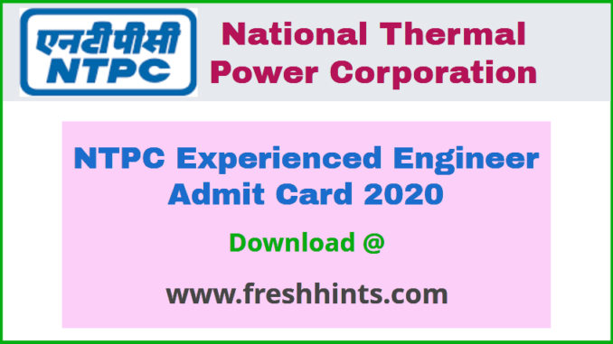 NTPC Engineer Admit Card 2020