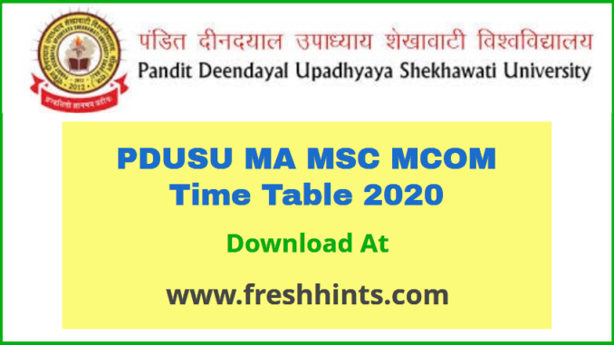 PDUSU MA MSC MCOM Time Table 2020