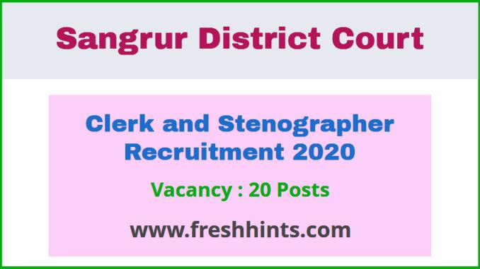 Sangrur District Court Clerk Stenographer Recruitment 2020