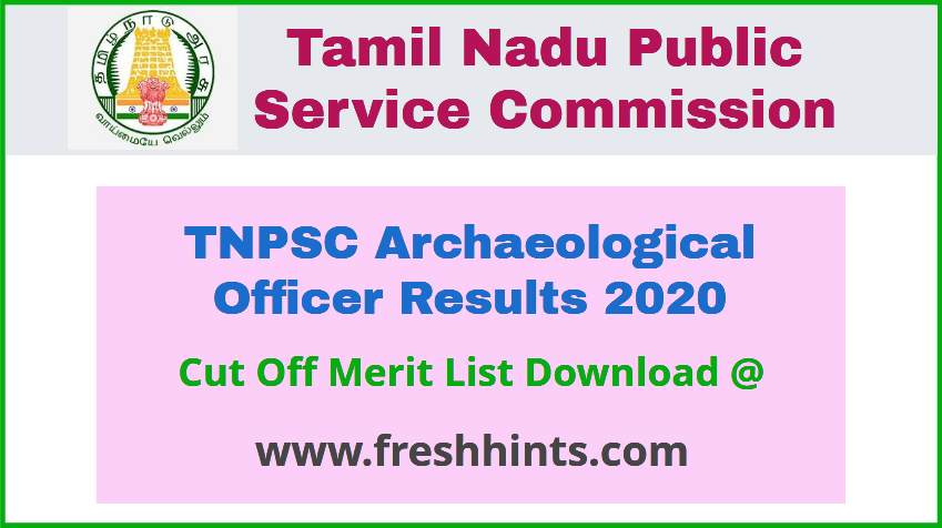 TNPSC Archaeological Officer Results 2020