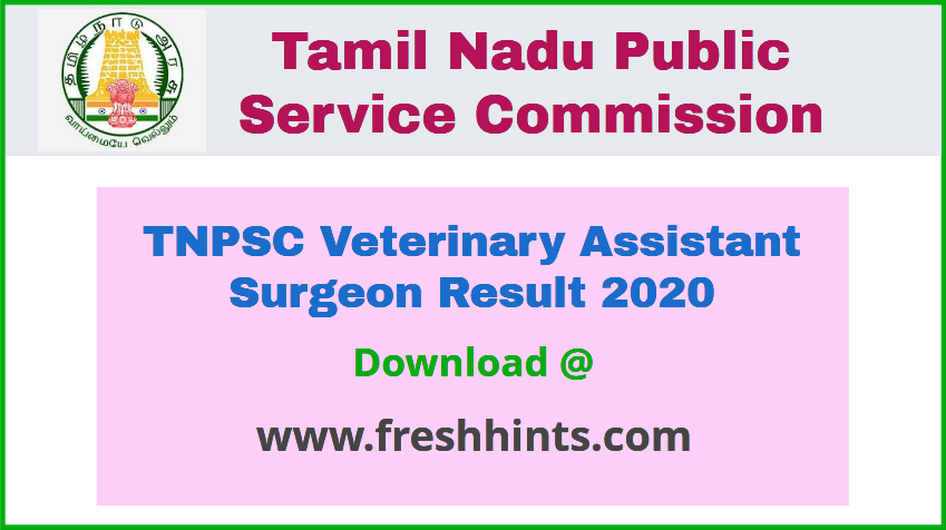 TNPSC Veterinary Assistant Surgeon Result 2020