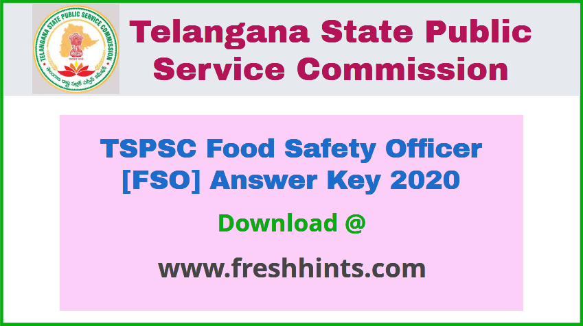 TSPSC Food Safety Officer Answer Key 2020