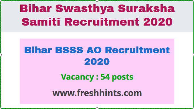 BSSS AO Recruitment 2020