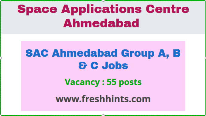 SAC Ahmedabad Jobs