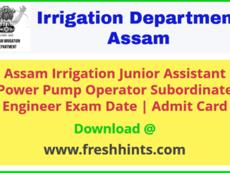 Irrigation Assam Department JA Admit Card 2020