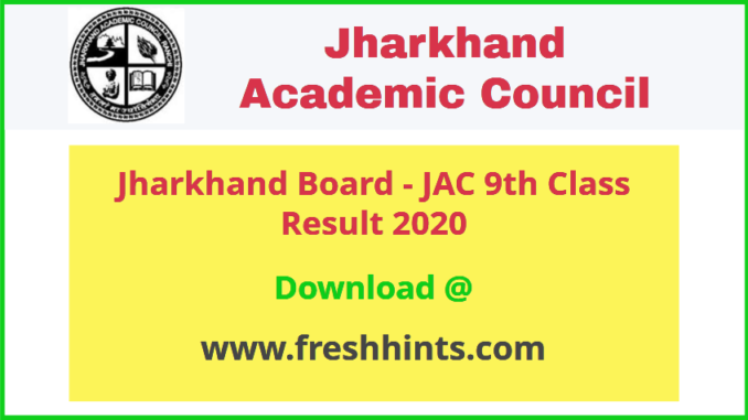 JAC Ninth IX Class Result 2020