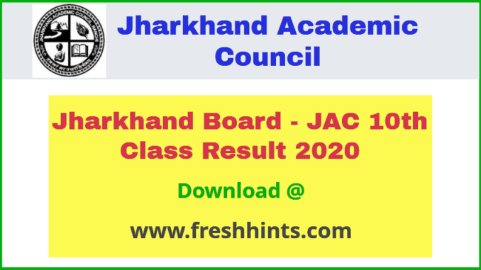 Jharkhand Board - JAC 10th Class Result 2020