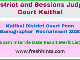 Kaithal District Court Peon Stenographer Recruitment 2020
