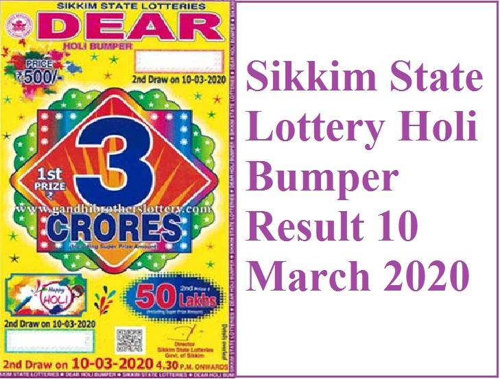 Sikkim State Dear Holi Bumper Result 10 March 2020