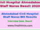 Ahmedabad Civil Hospital Staff Nurse MO Result