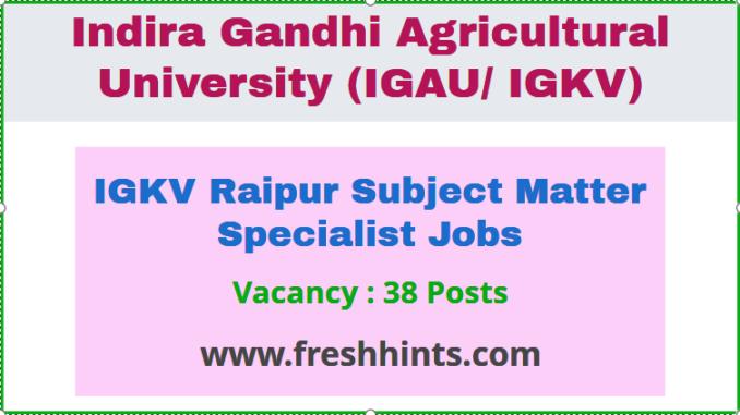 IGKV Raipur Subject Matter Specialist Job