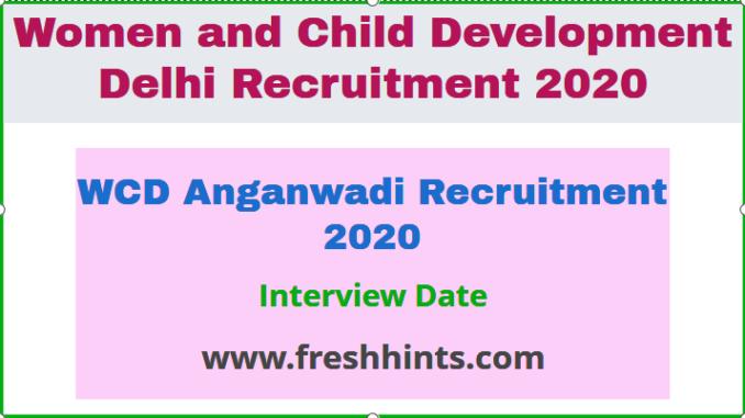 WCD Anganwadi Recruitment