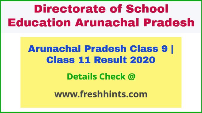 Arunachal Pradesh 9th 11th Result 2020
