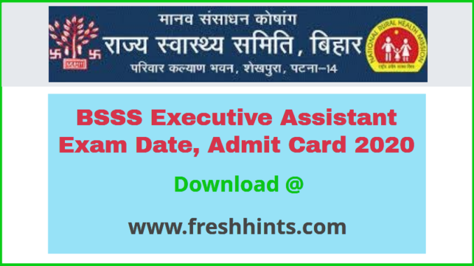 Bihar Swasthya Suraksha Samiti Executive Assistant Admit Card 2020