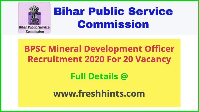BPSC Mineral Development Officer Recruitment 2020