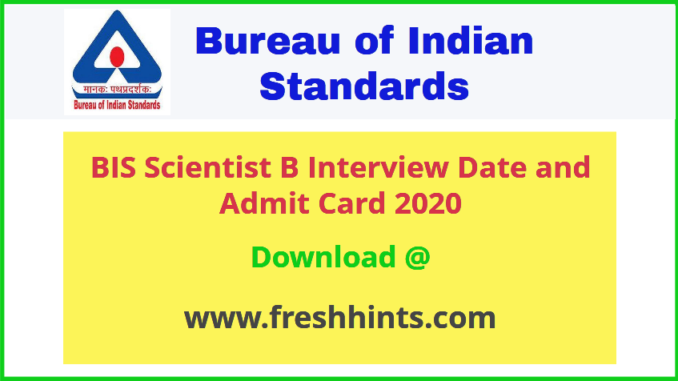Bureau of Indian Standards Scientist B Admit Card 2020