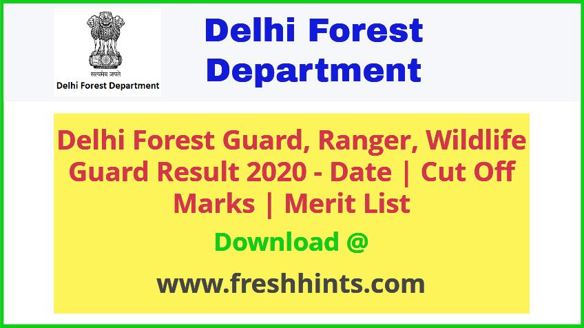 Delhi Forest Guard Result 2020