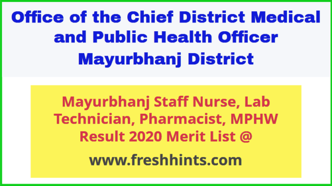 Mayurbhanj District Paramedical Staff Result 2020
