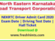 NEKRTC Driver Exam Date and Hall Ticket 2020