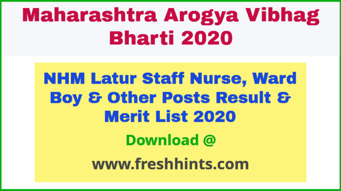 NHM Latur Staff Nurse Medical Staff Result 2020