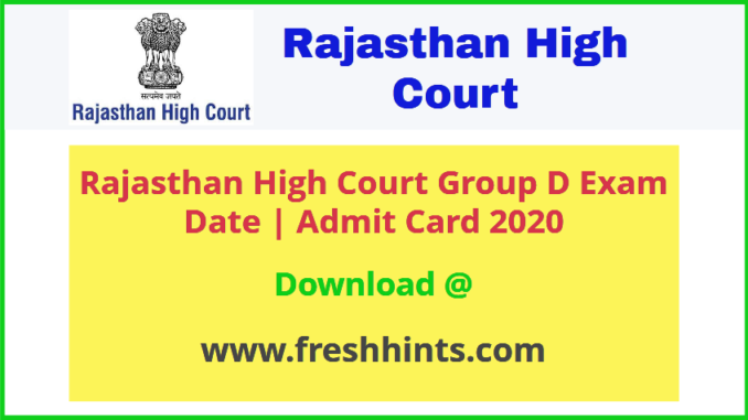 Raj High Court Group D Admit Card 2020