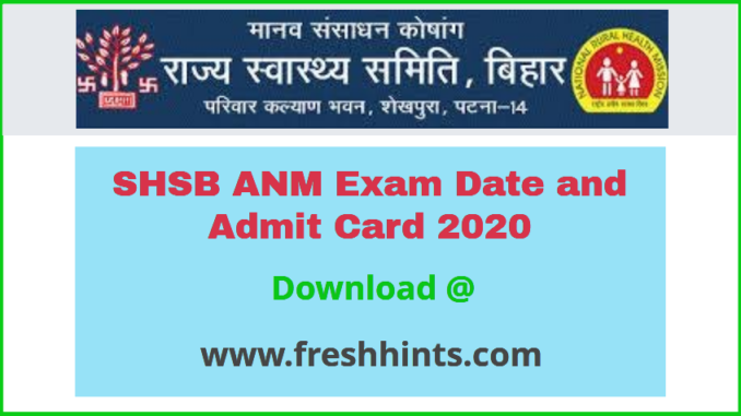 State Health Society Bihar ANM Admit Card 2020