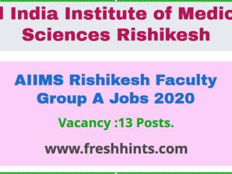 AIIMS Rishikesh Faculty Group A Jobs 2020