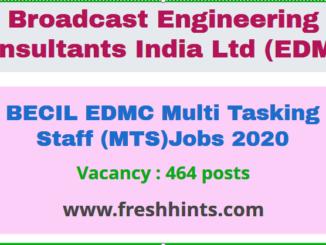 BECIL EDMC Multi Tasking Staff (MTS) Jobs 2020