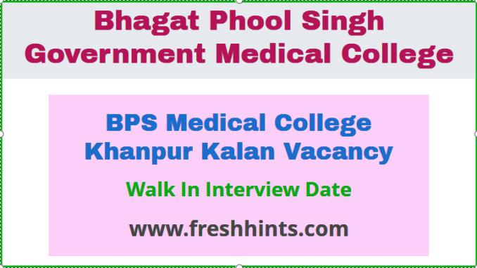 BPS Medical College Khanpur Kalan Vacancy