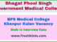 BPS Medical College Khanpur Kalan Vacancy